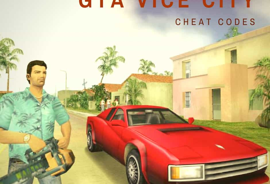 All the GTA Vice City Cheat Codes